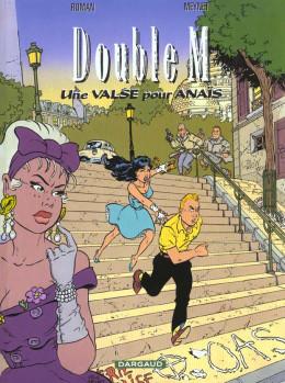 Double M tome 2 - une valse pour Anaïs