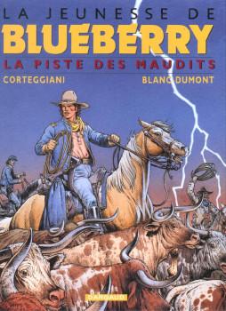 La jeunesse de blueberry tome 11 - la piste des maudits