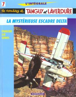 Tanguy et Laverdure - intégrale tome 7 - la mystérieuse escadre delta