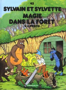 Sylvain et sylvette tome 42 - magie dans la forêt (relié)