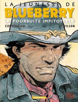 La jeunesse de blueberry tome 7 - la poursuite impitoyable