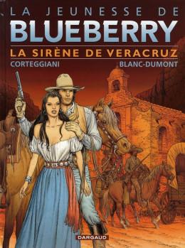 La jeunesse de blueberry tome 15 - la sirène de veracruz