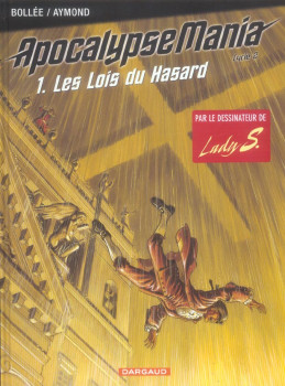 apocalypse mania - cycle 2 tome 1 - les lois du hasard