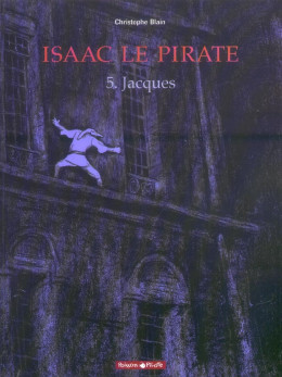 Isaac le pirate tome 5 - jacques