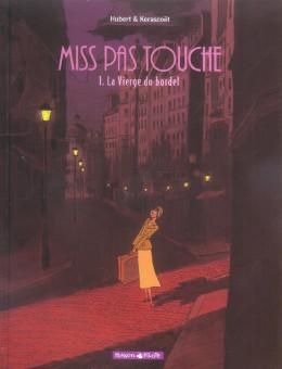 Miss pas touche tome 1