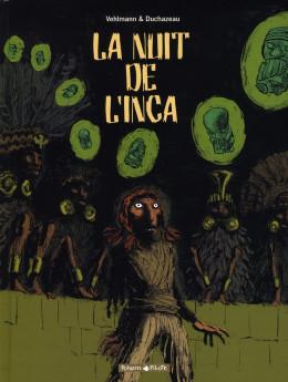la nuit de l'inca ; intégrale