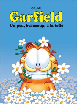 Garfield tome 47 - un peu, beaucoup, à la folie