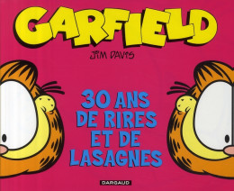 Garfield 30 ans de rires et de lasagnes