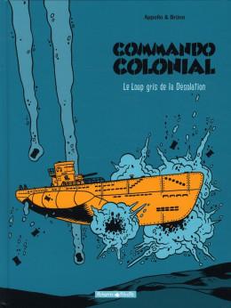 Commando colonial tome 2 - le loup gris de la désolation