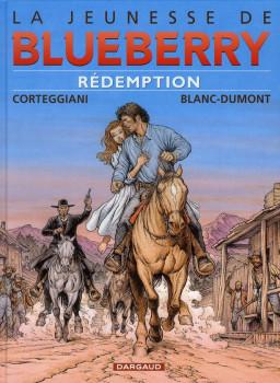 La jeunesse de Blueberry tome 19 - rédemption