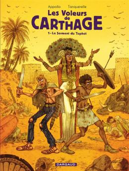 Les voleurs de Carthage tome 1 - le serment du Tophet