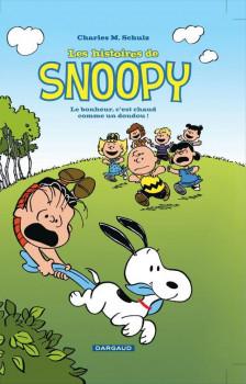Les histoires de Snoopy tome 1 - le bonheur, c'est chaud comme un doudou