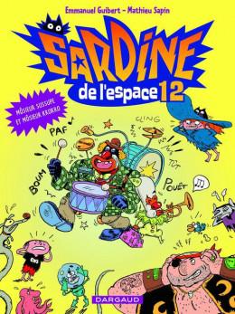 sardine de l'espace tome 12 - môssieur Susupe et môssieur Kr