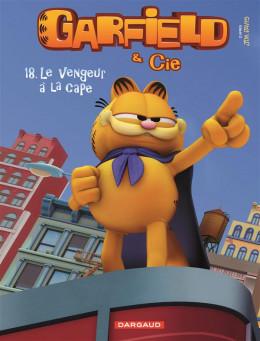Garfield et cie tome 18 - le vengeur à la cape