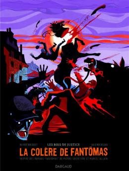 la colère de Fantômas tome 3 - à tombeau ouvert