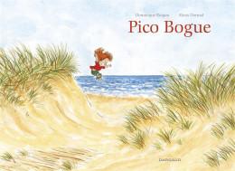 Pico Bogue - intégrale tomes 1 à 3