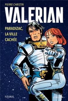 Valérian et Laureline - Paradizac, la ville cachée (roman)