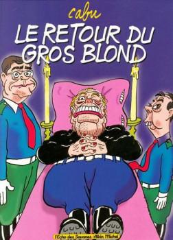 Le gros blond tome 2 - retour du gros blond