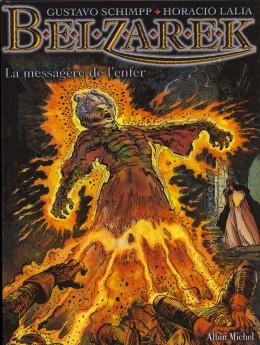 Belzarek tome 2 - la messagère de l'enfer