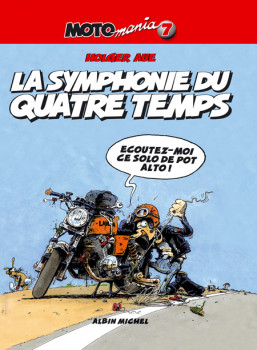motomania tome 7 - la symphonie du quatre temps