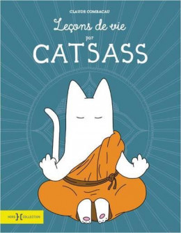 Leçons de vie par Catsass
