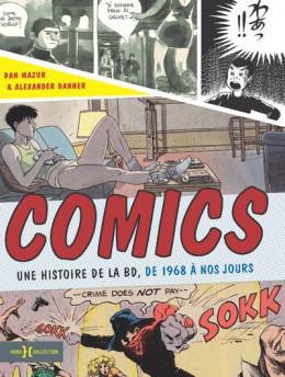 Comics - une histoire de la BD de 1968 à nos jours