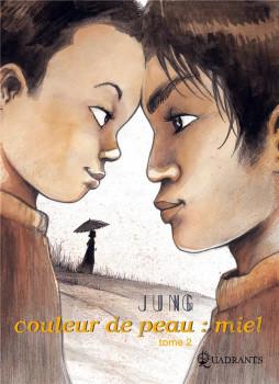 couleur de peau : miel tome 2