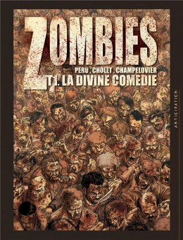 Zombies tome 1