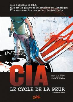CIA : le cycle de la peur tome 2 - l'heure des loups