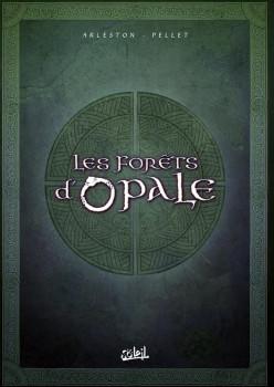 les forêts d'opale - coffret tome 4 à tome 6 (édition 2011)