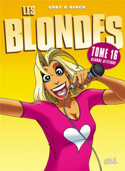 les blondes tome 16 - blonde atitude