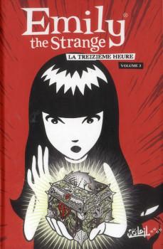 Emily the strange tome 3 - la treizième heure