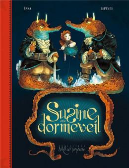 Susine et le Dorméveil tome 2 - Dans le monde d'Après