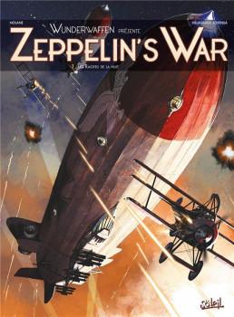 Wunderwaffen présente Zeppelin's War tome 1