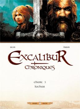 Excalibur Chroniques tome 3 - Luchar