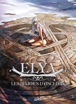 Elya, les Brumes d'Asceltis tome 2 - Vengeance