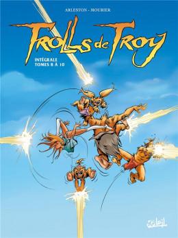 Trolls de Troy - Intégrale tomes 8 à 10