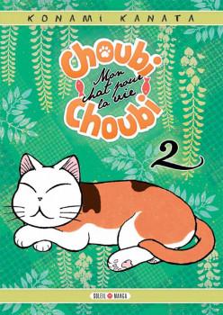 Choubi-Choubi - mon chat pour la vie tome 2