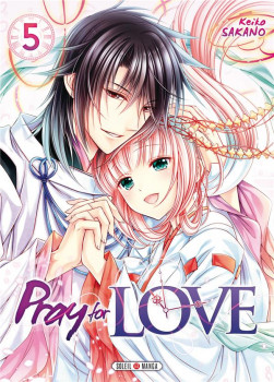 Pray for love tome 5