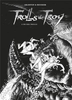 Trolls de Troy tome 21 (éd n&b)