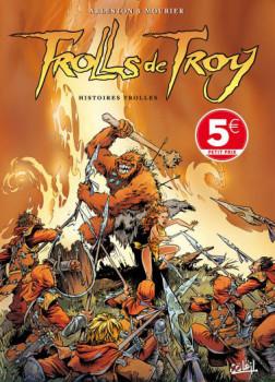 Trolls de Troy tome 1 (soleil petits prix 2016)