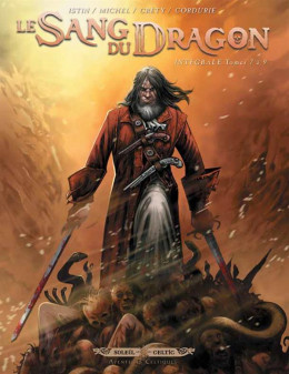 Le sang du dragon - Intégrale tome 7 à tome 9