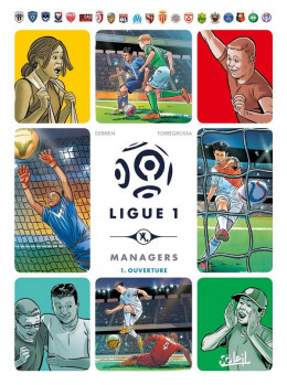 Ligue 1 managers tome 1