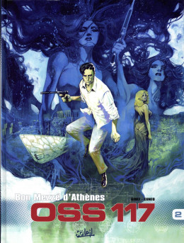 OSS 117 tome 2