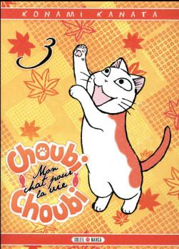 Choubi-Choubi - Mon chat pour la vie tome 3