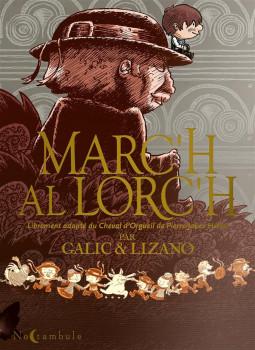 Le cheval d'orgueil - Marc'h al lorc'h (édition en breton)