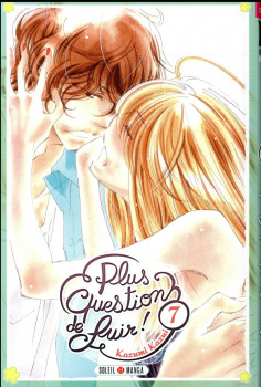 Plus question de fuir ! tome 7