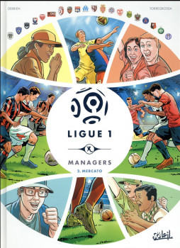 Ligue 1 managers tome 2