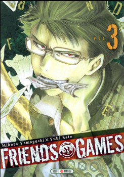 Friends games tome 3