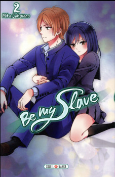 Be my slave tome 2